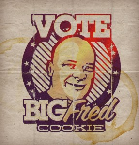 Vote for the Big Fred Cookie