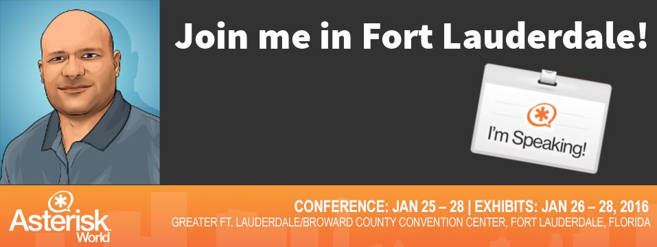 Join me in Fort Lauderdale for Asterisk World